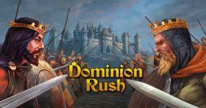 Dominion Rush